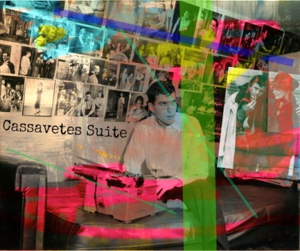 Cassavetes Suite